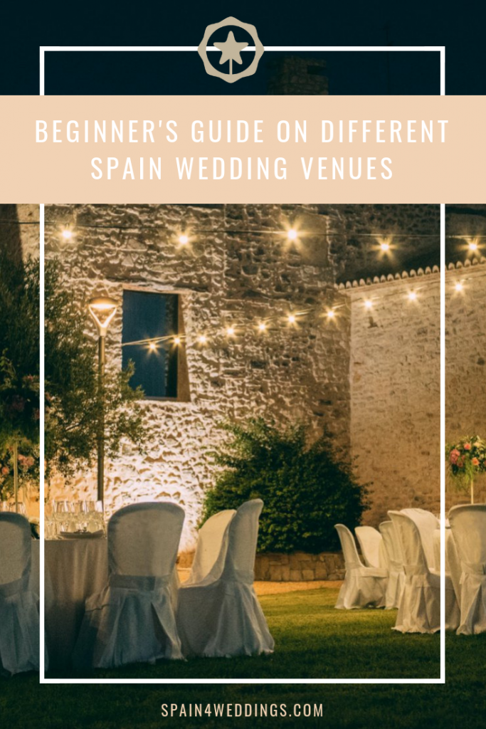 Beginners guide on different Spain wedding venues