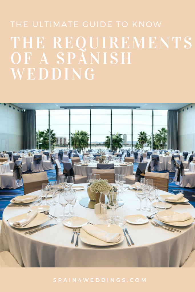 The ultimate guide to know the requirements of a spanish wedding