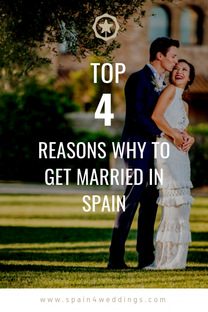 Top 4 Reasons why to get married in Spain