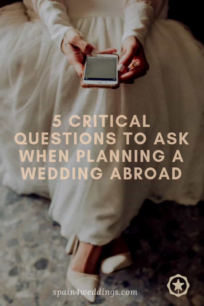 5 Critical questions to ask when planning a wedding abroad