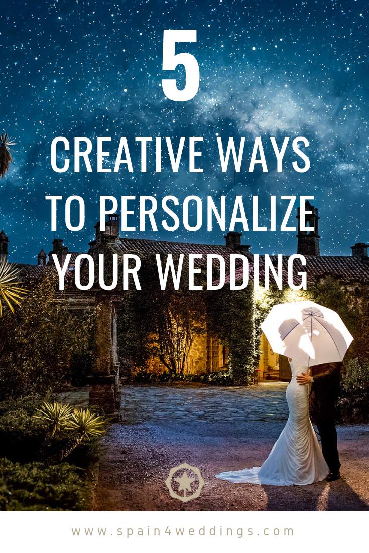 5 Creative Ways to personalize your wedding