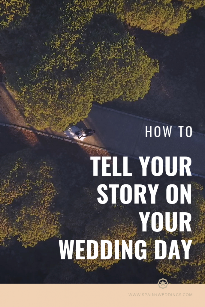 How to tell your story on your wedding day