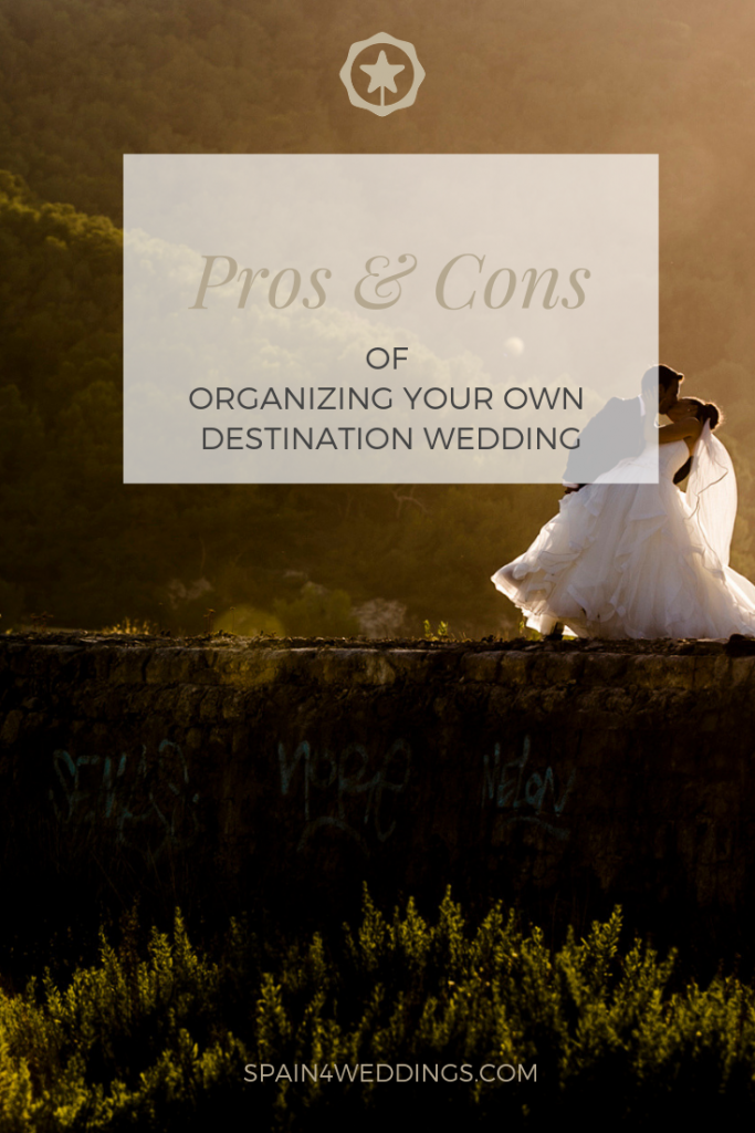Pros & Cons of organizing your own destination wedding