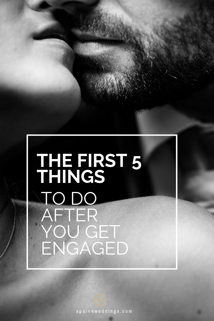 The first 5 things to do after you get engaged