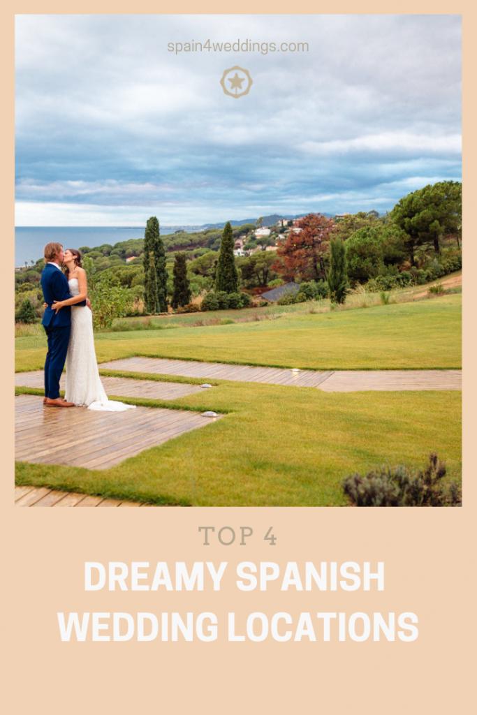 Top 4 Dreamy Spanish Wedding Locations