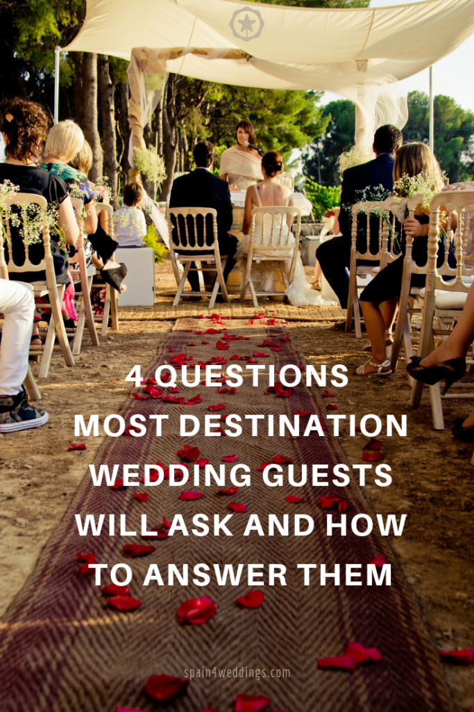 4 Questions most destination wedding guests will ask and how to answer them