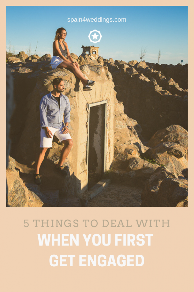 5 Things to deal with when you first get engaged