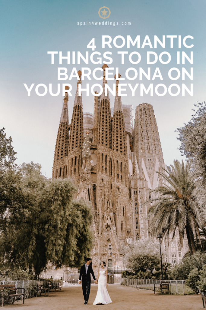 4 Romantic things to do in Barcelona on your honeymoon