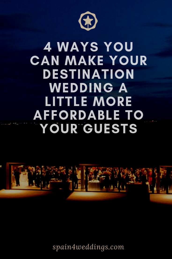 4 Ways you can make your destination wedding a little more affordable to your guests