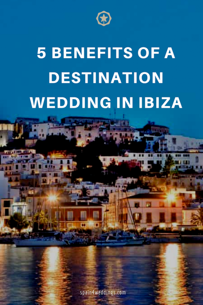 5 Benefits of a destination wedding in Ibiza