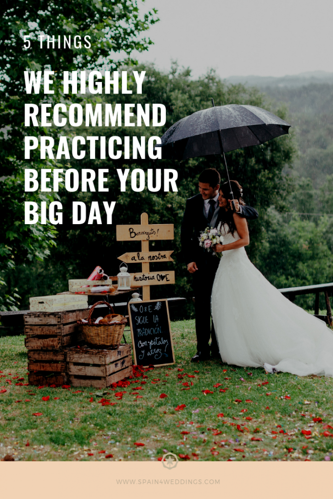 5 Things we highly recommend practicing before your big day
