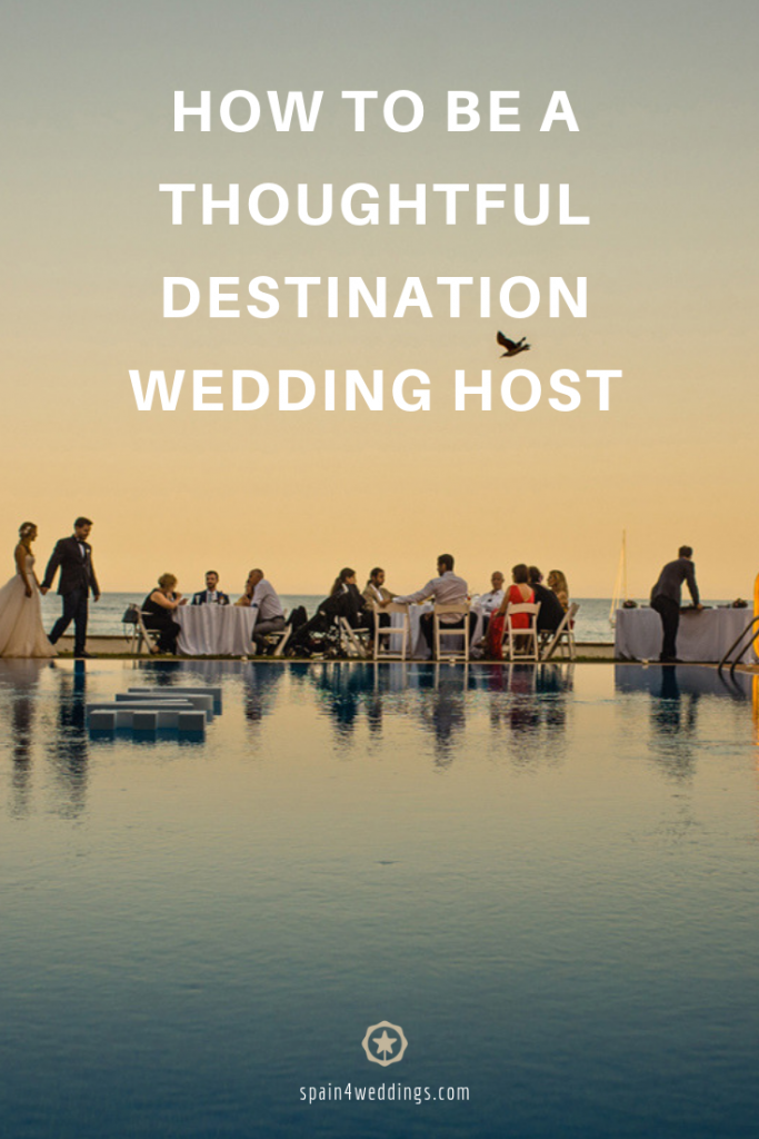 How to be a thoughtful destination wedding host